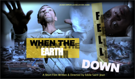When The Earth Fell Down Poster